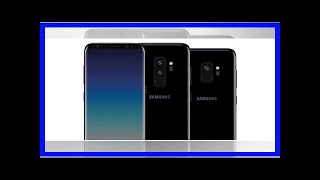Samsung Galaxy S9 packaging confirms key specs by BuzzFresh News