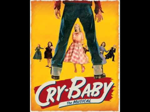 7 Nobody Gets Me reprise Cry-Baby Musical