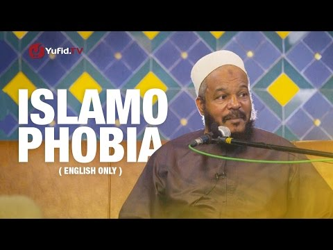 Islamophobia by Dr. Bilal Philips (English only version)