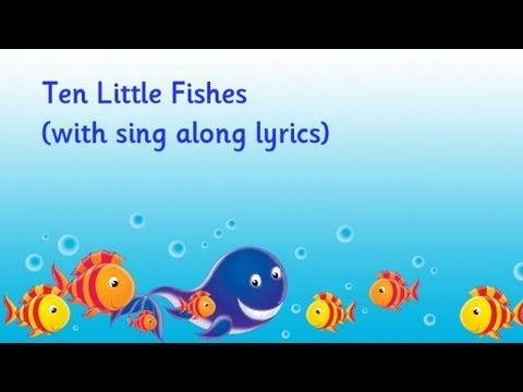 Ten little fishes youtube for Little fish swimming