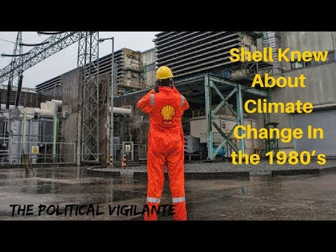Shell Knew About Climate Change In the 1980's - The Political Vigilante