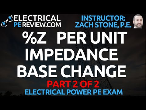 how-to-base-change-per-unit-and-percent-impedance-part-2-(electrical-power-pe-exam)
