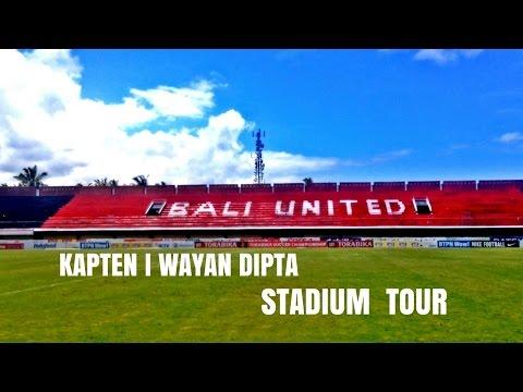 Bali United Stadium Tour - Stadion Kapten I Wayan Dipta