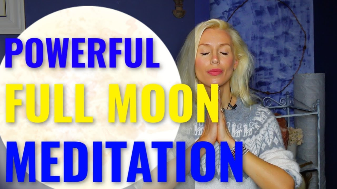 Powerful Full Moon Meditation For Manifestation - YouTube