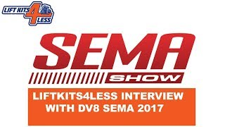 Liftkits4less Interview With DV8 Offroad SEMA 2017 (New Products)