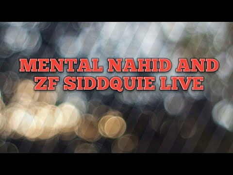 Actor ZF Siddquie And Mental Nahid Live