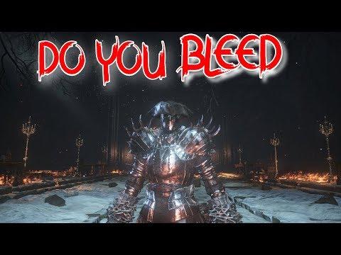 Dark Souls 3 | Do You Bleed Build | Feelin' Lucky With Bleed Over 100 |