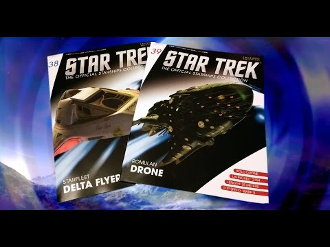 Star Trek Starships Collection #38 & 39 Review : Delta Flyer & Romulan Drone (A Complex Model!)