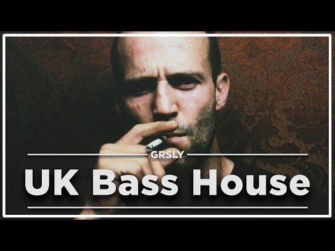 New UK House & Bass House Mix 2017 - Vol. 1 | GRSLY