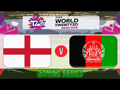 (GAMING SERIES) ICC T20 WORLD CUP 2016 – ENGLAND v AFGHANISTAN GROUP 1 MATCH 16