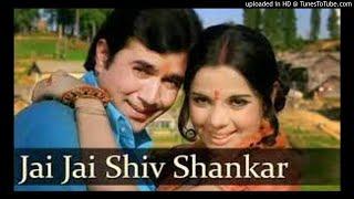 Jai jai shiv shankar kanta lage na kankar    aap ki kasam.mp3