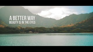 A Better Way - Beauty Is In The Eyes