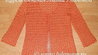 Кофточка летняя - 2 часть - Crochet blouse summer - вязание крючком