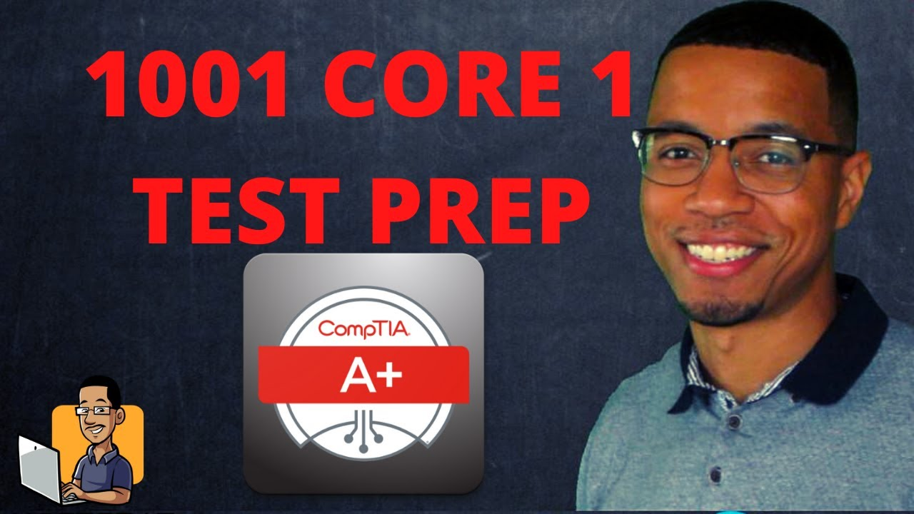 COMPTIA A+ 220-1001 TEST PREP QUESTIONS | WHAT TO EXPECT ON THE A+ EXAM