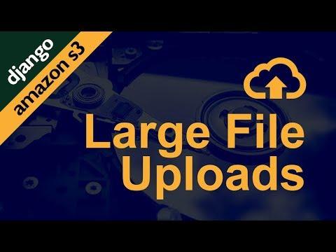 Large File Uploads with Amazon S3 + Django | Post | Coding