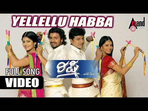 "Rishi | ""Yellellu Habba"" | Feat. Shivarajkumar, Vijaya Raghavendra| New Kannada"
