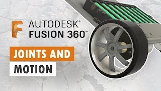 Components and Joints - Fusion 360