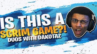WAIT... THIS IS A SCRIM?! DUOS W/ DAKOTAZ (Fortnite BR Full Match)