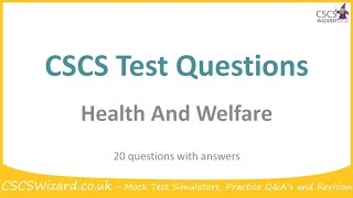 CSCS Test Questions - Health And Welfare - Operatives