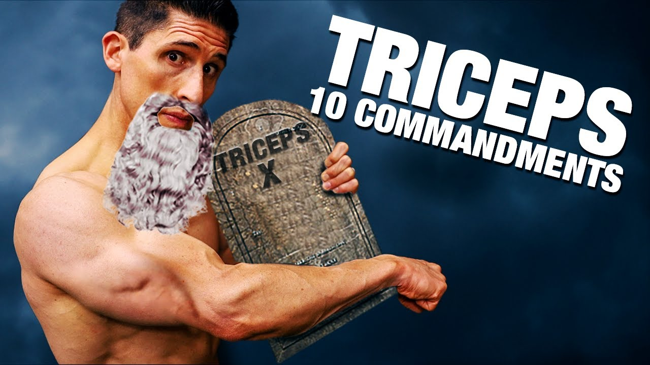 The 10 Commandments of Tricep Training