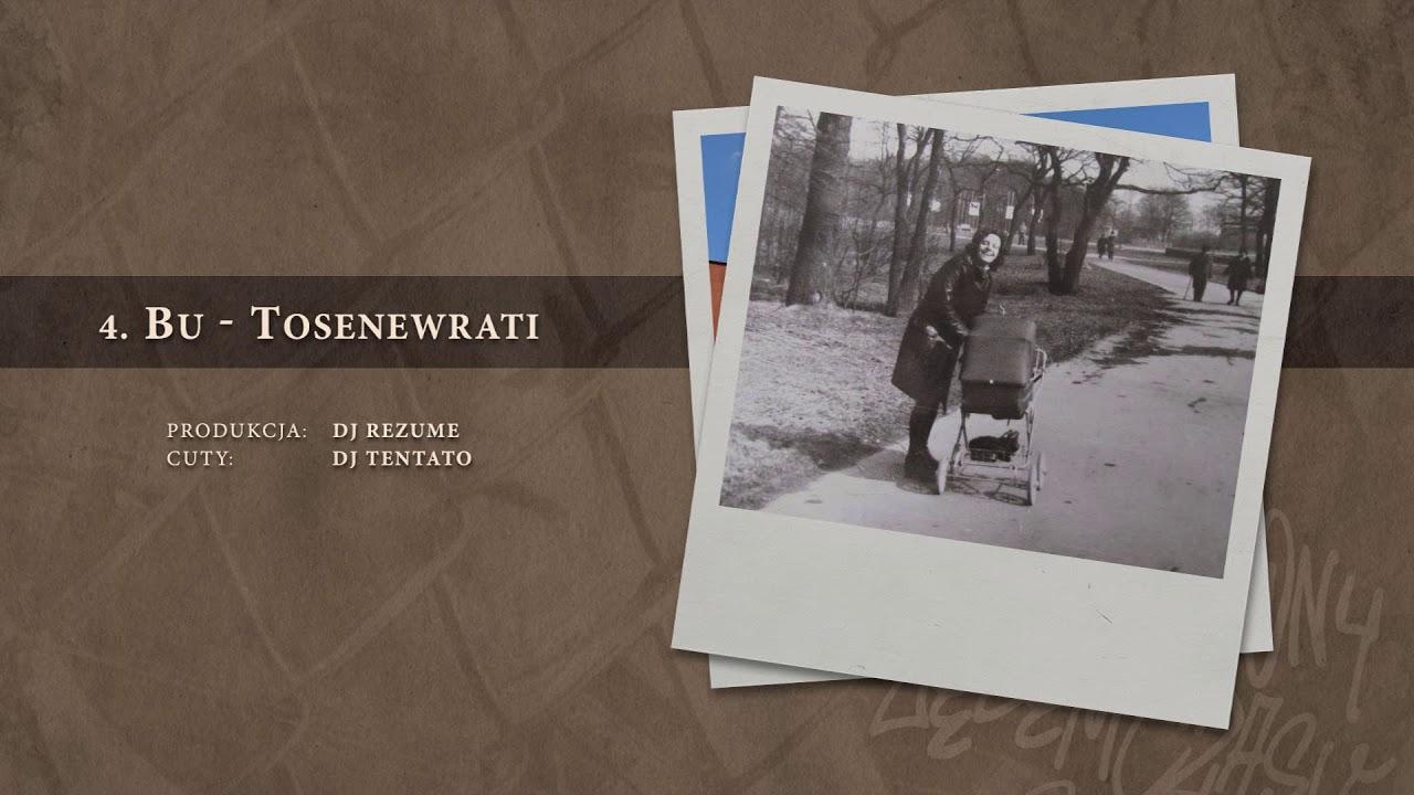BU – 04 Tosenewrati (official audio) prod. DJ Rezume, cuty: DJ Tentato | NADGRYZIONY ZĘBEM CZASU