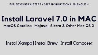 Install Laravel 7 in Mac OS X | Install Xampp | Install Brew | Install Composer (With Subtitles)