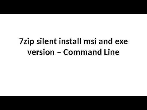7zip Silent Install - YouTube