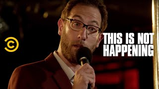 This Is Not Happening - Ari Shaffir & Pete Carboni - First Mushroom Trip - Uncensored