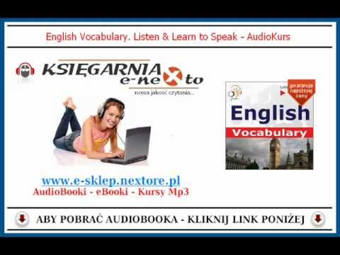 ENGLISH VOCABULARY - Kurs Języka Angielskiego Mp3 (AudioBook) - Kurs po Angielsku!
