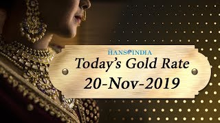 Gold and Silver Rate Today | 22 Carat & 24 Carat Gold Rate Today | 20 Nov 2019 | The Hans India