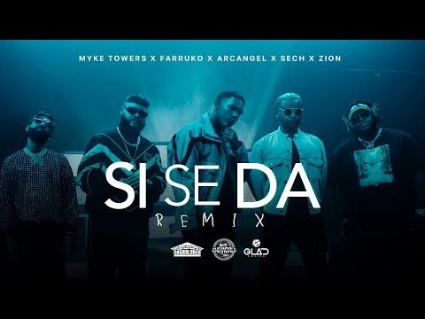 Myke Towers, Farruko, Arcangel, Sech & Zion  Si Se Da Remix (Video Oficial)
