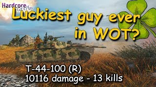 Luckiest guy ever in WOT? T-44-100 (R), 10116 damage, 13 kills!