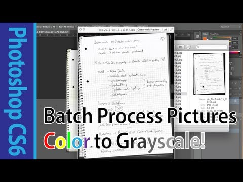Photoshop CS6 Tutorial On Batch Image Processing (Convert Color Pictures To Grayscale)