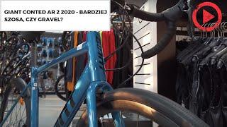 Giant Conted AR 2 2020 - bardziej szosa, czy gravel?