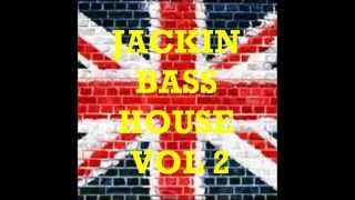 Jackin Bass House Vol 2