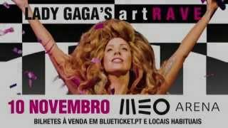 LADY GAGA's artRave: 10 Novembro, MEO Arena