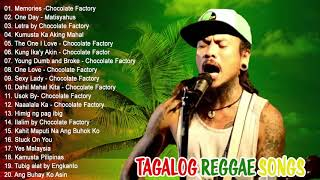 NEW Tagalog Reggae Classics Songs 2020 - Chocolate Factory ,Tropical Depression, Blakdyak mp3