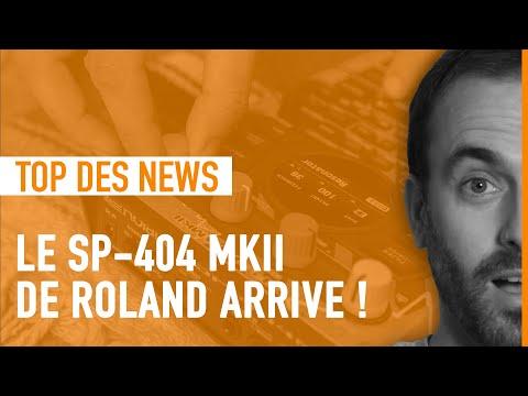 Arrêtez tout : le SP-404 MKII de Roland arrive ! - La Matinale d'AF #47