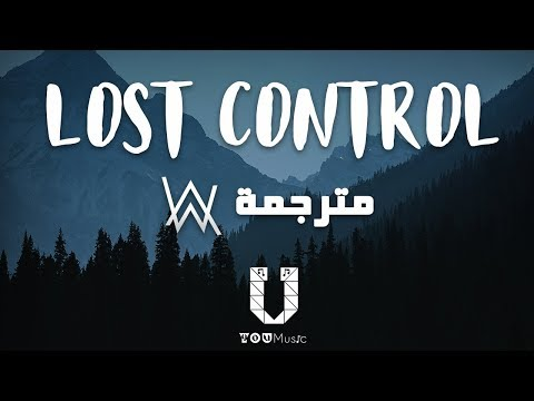 Alan Walker - Lost Control (مترجمة عربي) Ft. Sorana