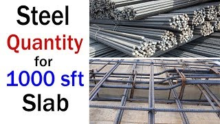 Quantity of steel for 1000 sft slab - Weight of Steel for 1 sq.ft - Weight of Steel for Slab