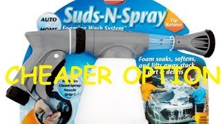 Cheap Alternative to Adam's Foam Gun - Suds n Spray Foam Gun