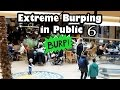 Extreme Burping In Public 6