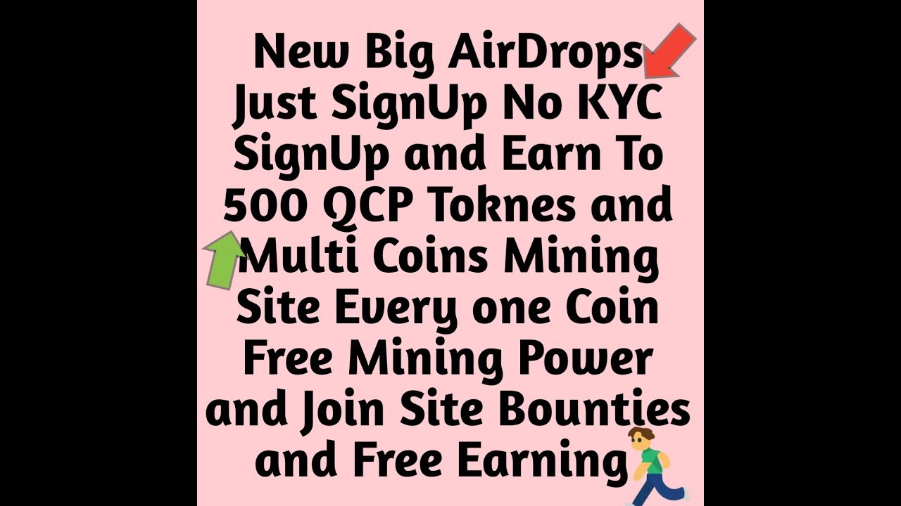 New Big AirDrop Just SignUp & Earn To 500 QCP Toknes No KYC And Big Multies  Coins Mining Site Every