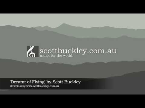 Indie Pop / Rock: Scott Buckley - Dreamt of Flying (2013)