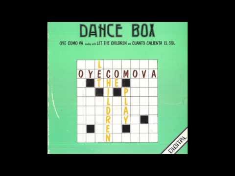 """Dance box - Medley """"Oye como va/Let the Children Play/Cuanto calienta el sol"""""""