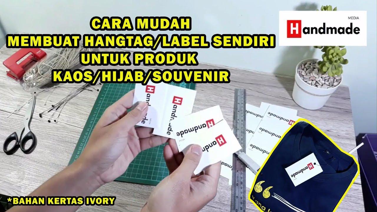 CARA MUDAH MEMBUAT HANGTAG / LABEL SENDIRI