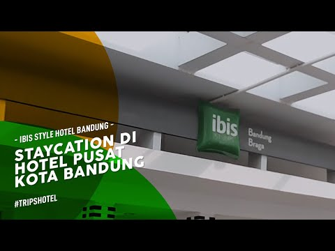 #TripsHotel #3: STAYCATION DI IBIS STYLE BRAGA, HOTEL DI PUSAT KOTA BANDUNG