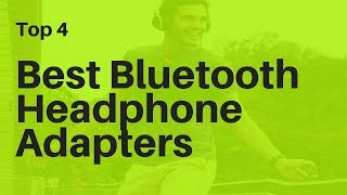 ↪ Best Bluetooth Headphone Adapters in 2018