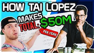 Exactly How Much Tai Lopez Makes A Year **All Sources Of Income**