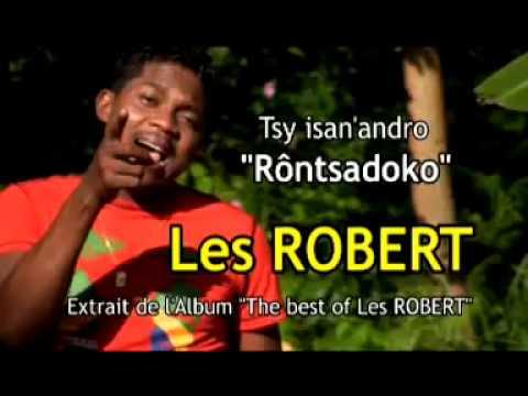 LES ROBERT /// RONTSADOKO [ CLIP GASY ]